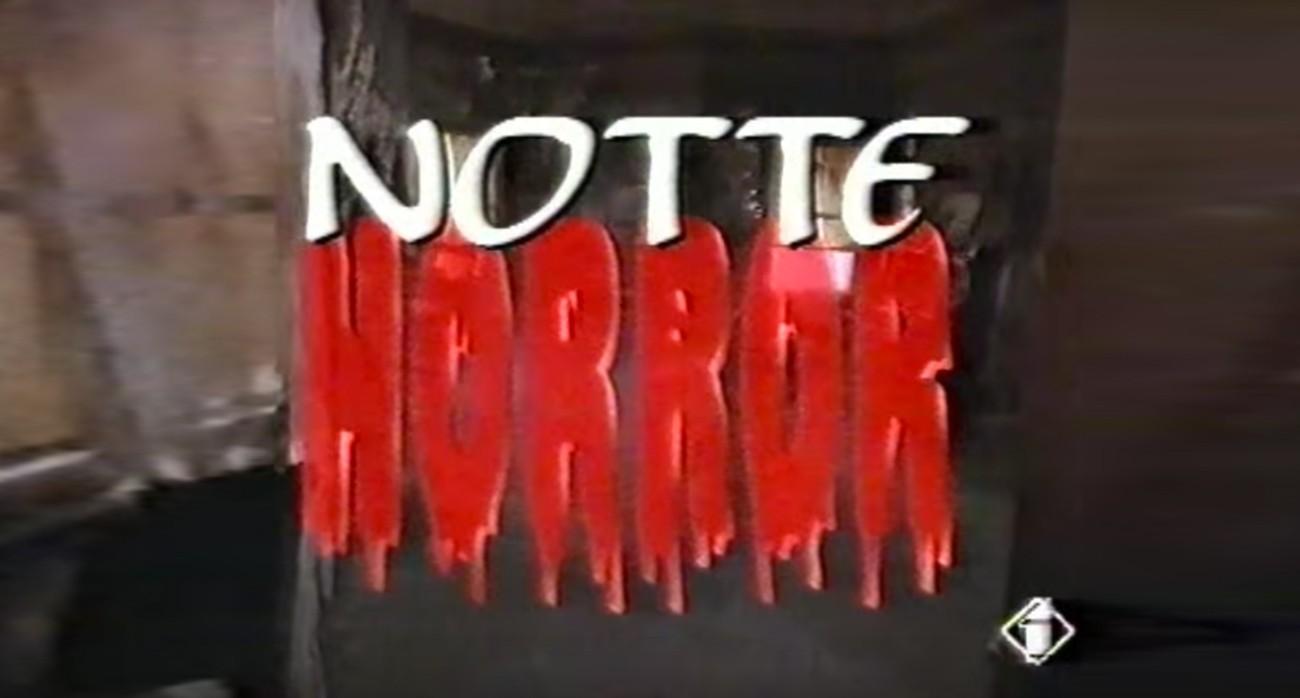 notte horror