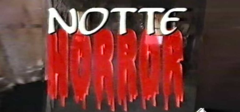 Notte-Horror